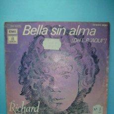 Discos de vinilo: RICHARD COCCIANTE - BELLA SIN ALMA + AQUÍ. EMI - ODEON 1974. 45RPM. SINGLE. VINILO. Lote 32747992
