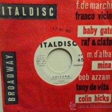 Dischi in vinile: MINA VULCANO/ STRANGER BOY SINGLE ITALIANO 1963-DISCO DEMOSTRACION PARA ESPAÑA DISCOPHON.MUY RARO.. Lote 32801077