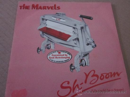 THE MARVELS - SH BOOM(LIFE COULD BE A DREAM) - MADE IN UK IN 1979. (Música - Discos - Singles Vinilo - Funk, Soul y Black Music)