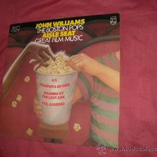 Discos de vinilo: JOHN WILLIAMS THE BOSTON POPS AISLE SEAT GREAT FILM MUSIC LP PHILIPS 1982 HOL. Lote 32810884