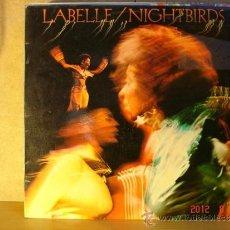 Discos de vinilo: LABELLE - NIGHTBIRDS - EPIC EPC 80566 - 1974. Lote 32822552