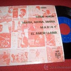 """Discos de vinilo: ANTONIO LATORRE Y SU ORQUESTA MARIKY / DAME AMOR ..+2 7"""" EP 1974 BCD PROMO. Lote 32825153"""