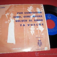 """Discos de vinilo: FANTASIA Y NARBO YA VUELVE / POR COMPASION / VOLVER AL AMOR ..+1 7"""" EP 1971 BCD PROMO. Lote 32825174"""