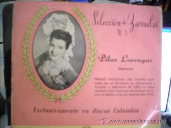 PILAR LORENGAR: SELECCION DE ZARZUELAS Nº1 (COLUMBIA) (Música - Discos de Vinilo - EPs - Clásica, Ópera, Zarzuela y Marchas)