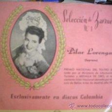 Discos de vinilo: PILAR LORENGAR: SELECCION DE ZARZUELAS Nº1 (COLUMBIA). Lote 32829399