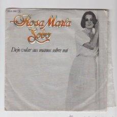 Discos de vinilo: ROSA MARÍA LOBO DEJO VOLAR SUS MANOS SOBRE MI ZAFIRO 1979. Lote 32834340