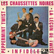 Discos de vinilo: LES CHAUSSETTES NOIRES PEPPERMINT TWIST SINGLE 45 RPM. Lote 32841262