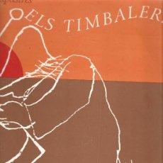 Discos de vinilo: LP ELS SAPASTRES : ELS TIMBALERS. Lote 32848329