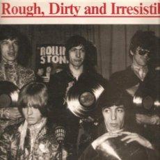 Discos de vinilo: LP THE ROLLING STONES : ROUGH, DIRTY AND IRRESISTIBLE (LIVE IN LONDON & PARIS ) . Lote 32881854