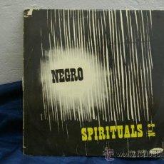 Discos de vinilo: ESPIRTUALES NEGROS-25CM. Lote 32916217