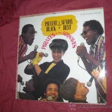 Discos de vinilo: PAULINE BLACK WITH SUNDAY BEST ?– PIRATES ON THE AIRWAVES 1984 TUNE X1 UK CRYSALIS. Lote 32886676