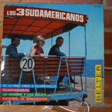 Discos de vinilo: LOS 3 SUDAMERICANOS. Lote 32963712