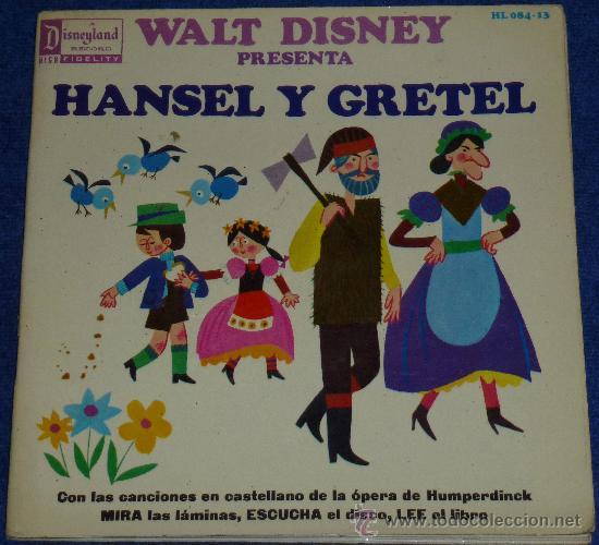 HANSEL Y GRETEL - HISPAVOX - WALT DISNEY - 1969 - CUENTO PARA LEER Y ESCUCHAR (Música - Discos - Singles Vinilo - Música Infantil)