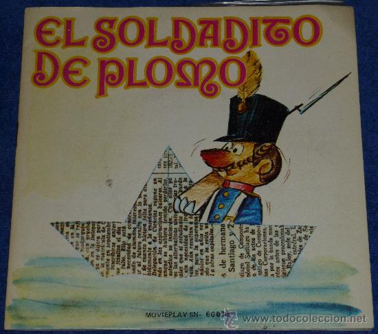 EL SOLDADITO DE PLOMO - MOVIEPLAY - 1972 - CUENTO PARA LEER Y ESCUCHAR (Música - Discos - Singles Vinilo - Música Infantil)