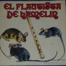 Discos de vinilo: EL FLAUTISTA DE HAMELIN - MOVIEPLAY - 1972 - CUENTO PARA LEER Y ESCUCHAR. Lote 32905205