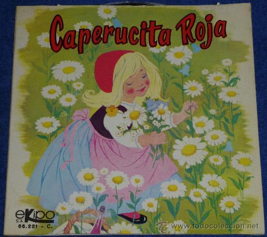 CAPERUCITA ROJA - EKIPO - 1969 - CUENTO PARA LEER Y ESCUCHAR (Música - Discos - Singles Vinilo - Música Infantil)