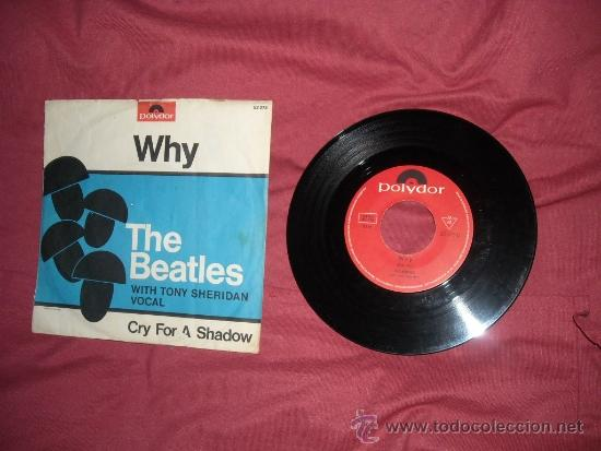 THE BEATLES WITH TONY SHERIDAN VOCAL CRY FOR A SHADOW/WHY DISCO SINGLE POLYDOR VER FOTO ADICIONAL (Música - Discos - Singles Vinilo - Pop - Rock Extranjero de los 50 y 60)