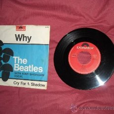 Discos de vinilo: THE BEATLES WITH TONY SHERIDAN VOCAL CRY FOR A SHADOW/WHY DISCO SINGLE POLYDOR VER FOTO ADICIONAL. Lote 27572643
