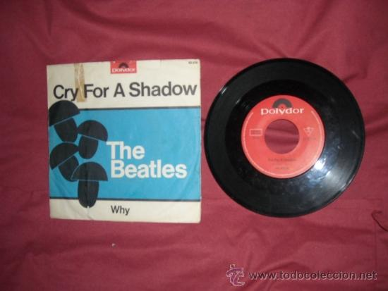 Discos de vinilo: THE BEATLES WITH TONY SHERIDAN VOCAL CRY FOR A SHADOW/WHY DISCO SINGLE POLYDOR VER FOTO ADICIONAL - Foto 4 - 27572643