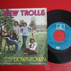 Discos de vinilo: SINGLE DE NEW TROLLS - IT'S DOWNTOWN, ED. EMI - ODEON 1978 - REF_55. Lote 32923004