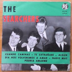 Discos de vinilo: THE SEARCHERS RARO EP 1964 'CUANDO CAMINAS'+3. Lote 32925313