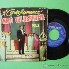 Discos de vinilo: DISCO VINILO SINGLE JUANITO VALDERRAMA CANTE FLAMENCO VOL 2 MUNDO MALO TORRE DE TAVIRA MADROÑERAS. Lote 32931840