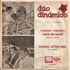 Discos de vinilo: DUO DINAMICO- SINGLE (DARLING DARLING) TAKE ME BACK-CANTAN EN INGLES LABEL VERDE. Lote 32936310
