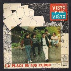Discos de vinilo: 1 EP ** VISTO Y NO VISTO- LA PLAZA DE LOS CUBOS + MILAGROS YA NO VIVE AQUI ** AÑO 1991 . Lote 32940321