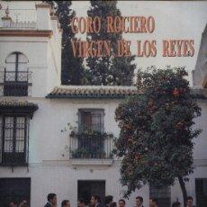 Discos de vinilo: CORO ROCIERO VIRGEN DE LOS REYES - QUE POCO QUEDA (SEVILLANAS). Lote 32944173