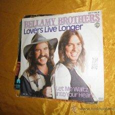 Discos de vinilo: BELLAMY BROTHERS. LOVERS LIVE LONGER. EDICION ALEMANA. Lote 32948639