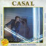 CASAL - MAXI SINGLE (Música - Discos de Vinilo - Maxi Singles - Solistas Españoles de los 70 a la actualidad)