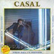 Discos de vinilo: CASAL - MAXI SINGLE. Lote 32957657