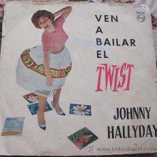 Discos de vinilo: JOHNNY HALLYDAY - VEN A BAILAR EL TWIST - EP 1962. Lote 32960550