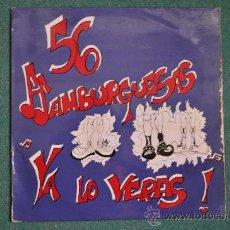 Discos de vinilo: 56 HAMBURGUESAS - YA LO VERAS. Lote 32982868