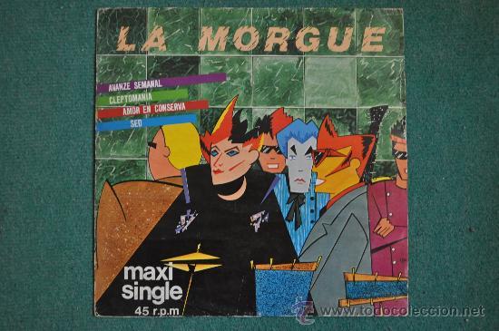 LA MORGUE - AVANZE SEMANAL - 45 RPM (Música - Discos de Vinilo - Maxi Singles - Grupos Españoles de los 70 y 80)