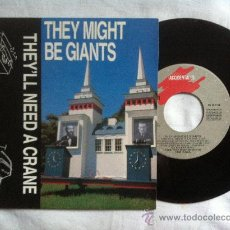 """Discos de vinilo: THEY MIGHT BE GIANTS-THEY'LL NEED A CRANE-IT'S NOT MY BIRTHDAY 7"""". Lote 32992246"""