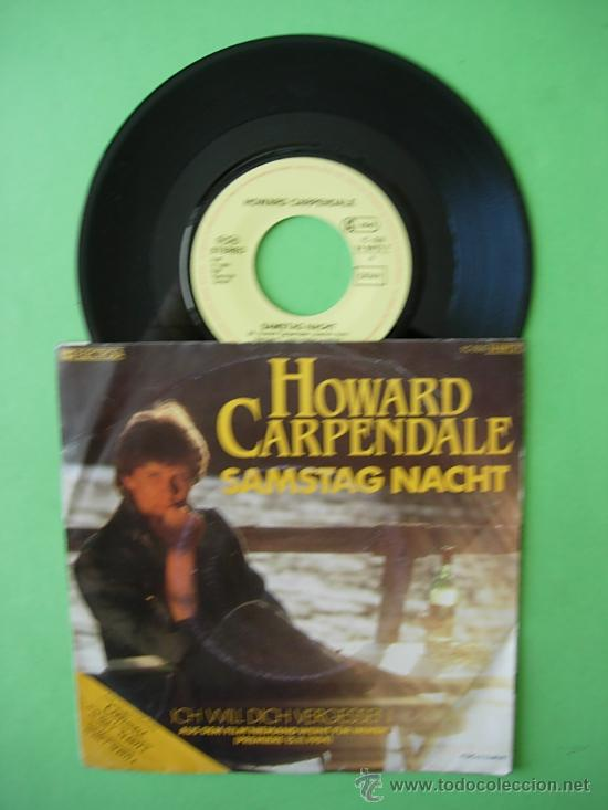 Discos de vinilo: DISCO VINILO SINGLE , HOWARD CARPENDALE , SAMSTAG NACHT , 1984 - Foto 1 - 33009680
