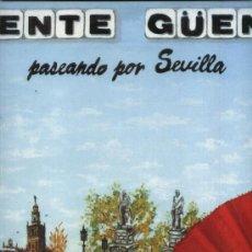 Discos de vinilo: GENTE GÜENA - PASEANDO POR SEVILLA (SEVILLANAS). Lote 35875435