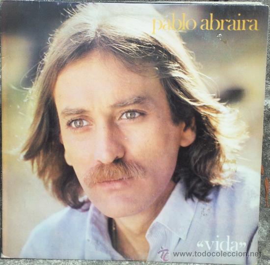 LP ARGENTINO DE PABLO ABRAIRA AÑO 1981 (Música - Discos - LP Vinilo - Solistas Españoles de los 70 a la actualidad)