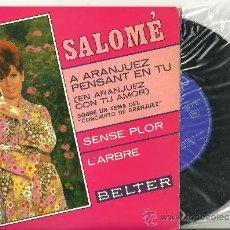 Discos de vinilo: SALOME A ARANJUEZ PENSANT EN TU +3 EP BELTER 1967 @ CHICA YE-YE @ UN EP NUEVO A ESTRENAR. Lote 33026275