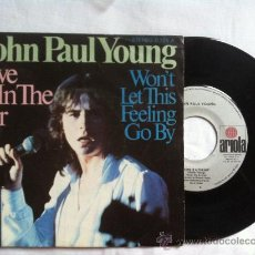 """Discos de vinilo: JOHN PAUL YOUNG-LOVE IS IN THE AIR-WON'T LET THIS FEELING GO BY 7"""". Lote 33036004"""