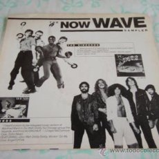 Discos de vinilo: 'THE NOW WAVE SAMPLER' THE SINCEROS ( TAKE ME TO YOUR LEADER ) HOUNDS ( DO WAH DIDDY DIDDY ). Lote 33038279
