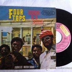 "Discos de vinilo: FOUR TOPS-GUARDIAN DE TU CASTILLO(ESPAÑOL)-JUBILEE WITH SOUL 7"". Lote 33044606"