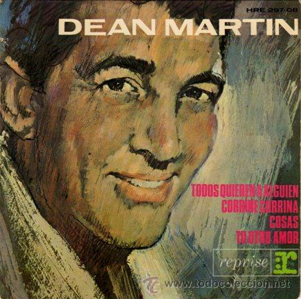 DEAN MARTIN ••• EVERYBODY LOVES SOMEBODY / CORRINE CORRINA / THINGS / YOUR OTHER LOVE - (EP 45 RPM) (Música - Discos de Vinilo - EPs - Jazz, Jazz-Rock, Blues y R&B)