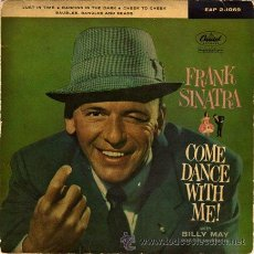 Discos de vinilo: FRANK SINATRA ••• COME DANCE WITH ME - (EP 45 RPM). Lote 33047511