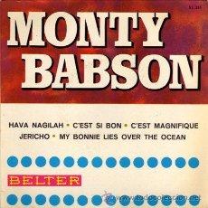 Discos de vinilo: MONTY BABSON ••• C'EST SI BON C'EST MAGNIFIQUE / JERICHO / MY BONNIE LIES OVER...• (EP 45 RPM). Lote 33047610