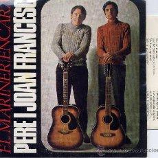 Discos de vinilo: PERE I JOAN FRANCESC: SOL (4 CANCIONES) SG. EDIGSA 1968. Lote 33049091