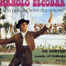 Discos de vinilo: MANOLO ESCOBAR: MI CORTIJO/CANTO AL TRABAJO. (SG.) BELTER 1972. Lote 33049359