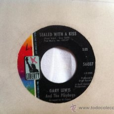 Discos de vinilo: GARY LEWIS AND THE PLAYBOYS-SEALED WITH A KISS 7