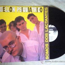 """Discos de vinilo: PABELLON PSIQUIATRICO-SOMOS DOS LACTANTES LP"""". Lote 33054700"""
